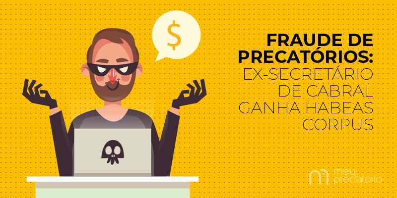 fraude dos precatórios