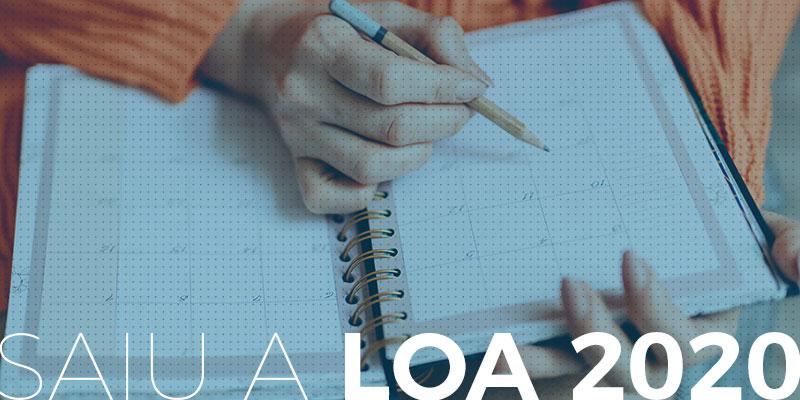 LOA 2020 saiu