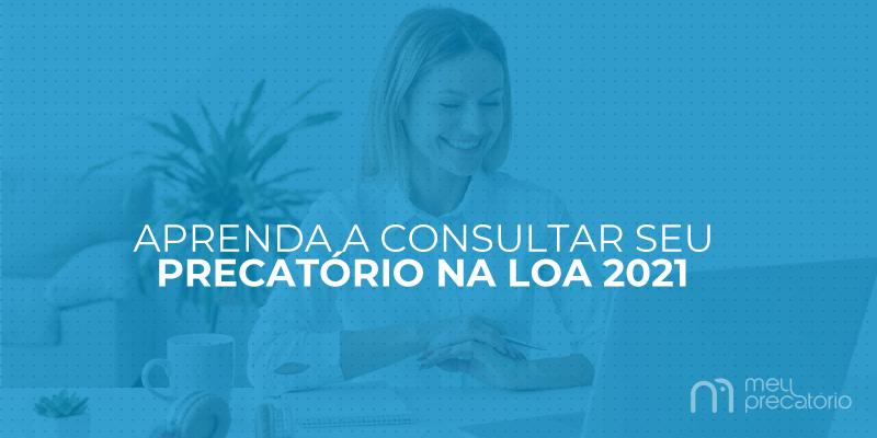 consultar precatório na LOA 2021